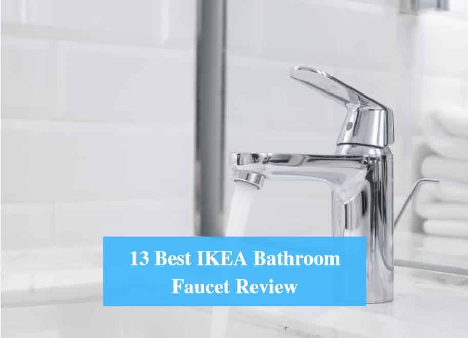 Best Ikea Bathroom Faucet Review 2021, Ikea Faucets Bathroom