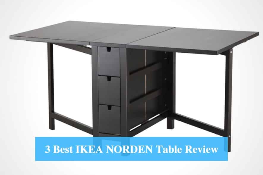 3 Best Ikea Norden Table Review 2021 Product Reviews