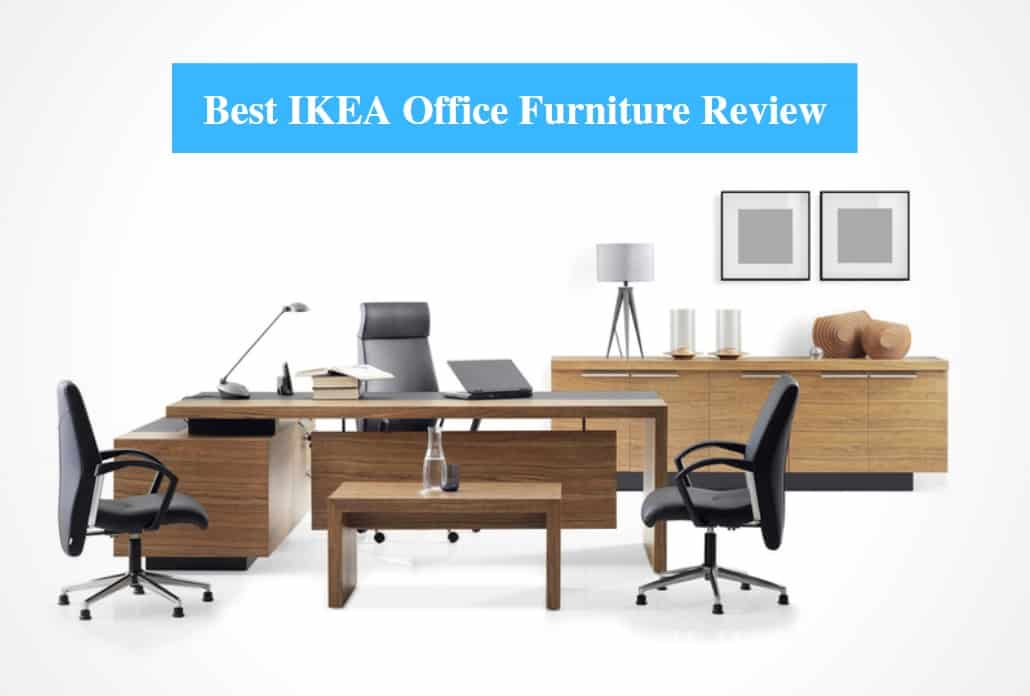 Best IKEA Office Furniture Review