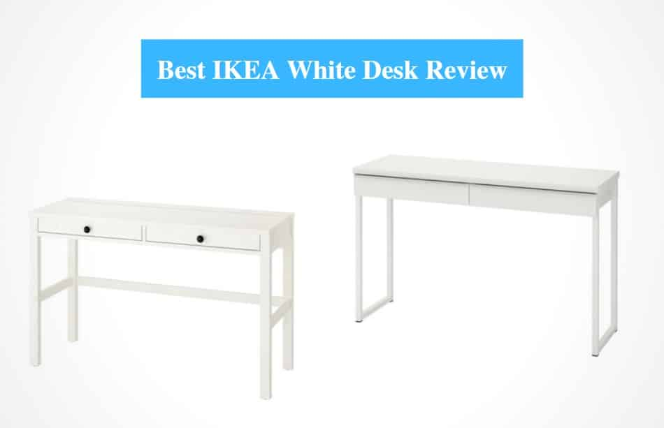 Best IKEA White Desk