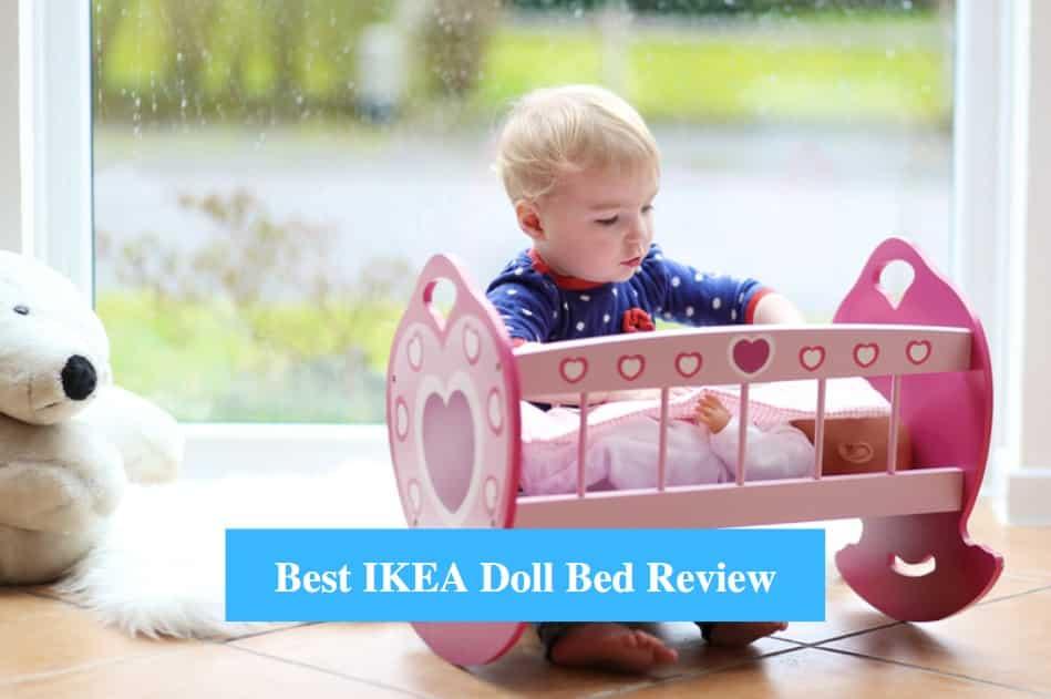 Best IKEA Doll Bed