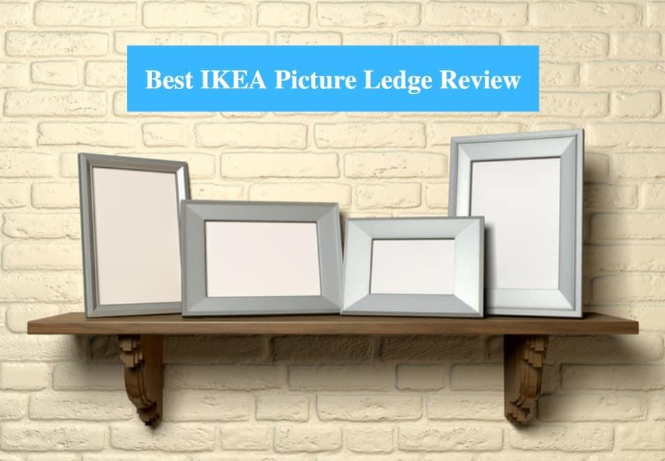 Best IKEA Picture Ledge