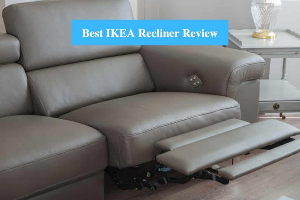 Best IKEA Recliner